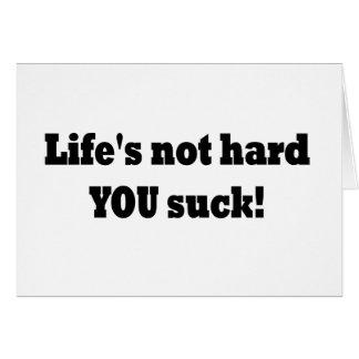 ¡La vida no dura USTED chupa! Tarjeta De Felicitación