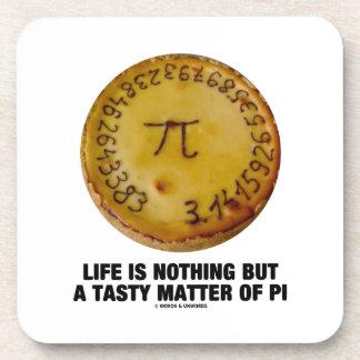 La vida no es nada sino una cuestión sabrosa de pi