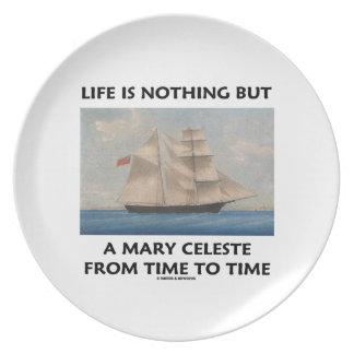 La vida no es nada sino una Maria Celeste a partir Plato