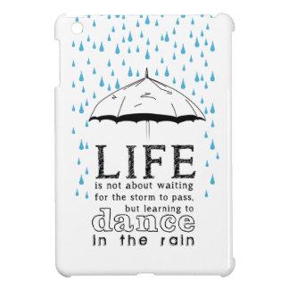La vida no está sobre esperar la tormenta