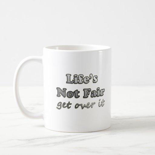 La vida no justa - consiga sobre él tazas de café