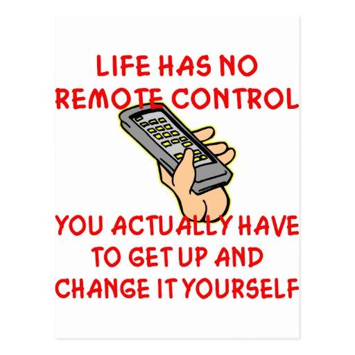 La vida no tiene ningún cambio teledirigido él tarjeta postal