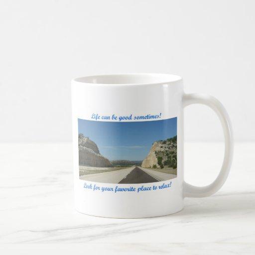 La vida puede ser buena - carretera del desierto taza