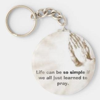 La vida puede ser tan simple si nosotros todo el d llavero personalizado
