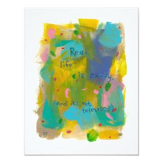 La vida real es sucia. (Y no se televisa.) arte Invitación 10,8 X 13,9 Cm