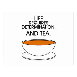 La vida requiere la determinación. Y té. (© Mira) Postales