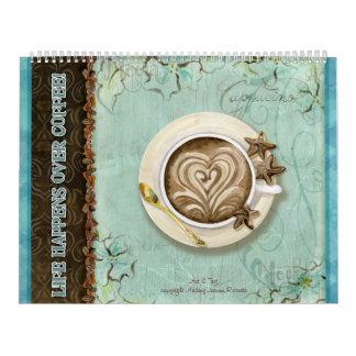 La vida sucede sobre el café, calendario