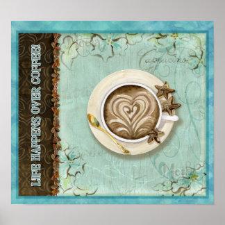 La vida sucede sobre el café, por Audrey Jeanne Ro Posters