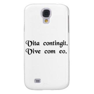 La vida sucede. Viva con él Funda Para Galaxy S4