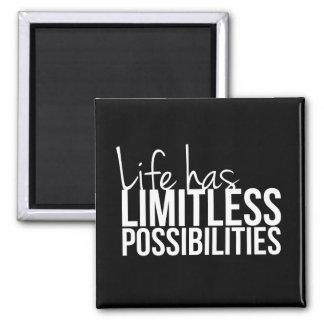 La vida tiene posibilidades ilimitadas inspiradas imán cuadrado