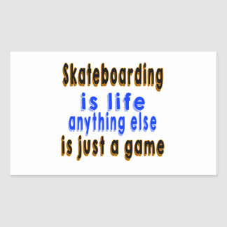 La vida todo lo demás de Skateboarding.is es Pegatina Rectangular