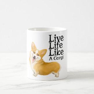 La vida viva tiene gusto de un Corgi Tazas De Café