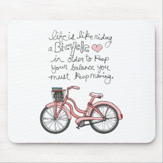 la vida vol25 es como montar una bicicleta alfombrillas de ratones