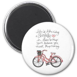 la vida vol25 es como montar una bicicleta imán redondo 5 cm