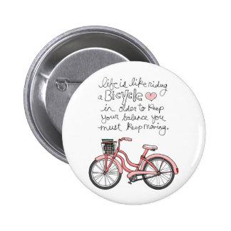 la vida vol25 es como montar una bicicleta pin redondo 5 cm