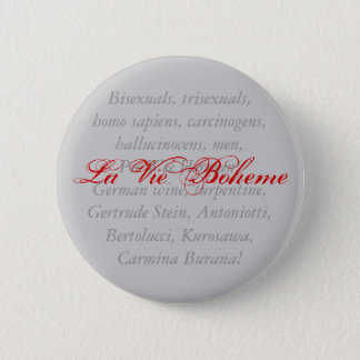 La Vie Boheme Button