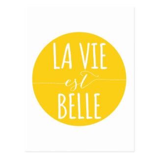 la vie est belle, life is beautiful, French quote Postcard