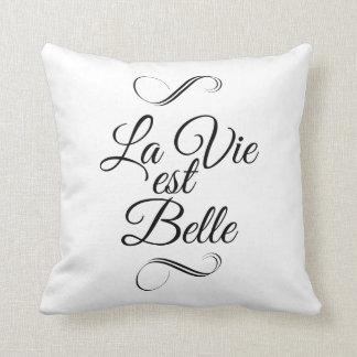 La vie est belle pillow