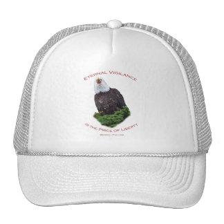 La vigilancia eterna es el precio de la libertad gorra