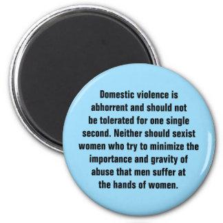 La violencia en el hogar es repugnante y debe… imán redondo 5 cm