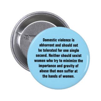 La violencia en el hogar es repugnante y debe… pin redondo de 2 pulgadas