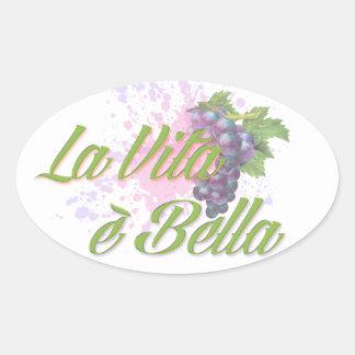 La Vita e' Bella Oval Sticker