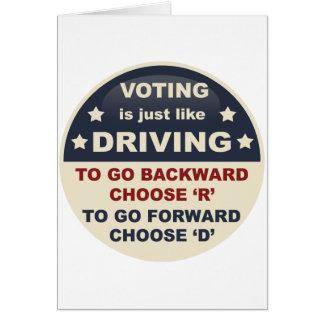 La votación es apenas como la conducción tarjeta de felicitación