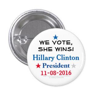 ¡La votamos ganamos! Hillary 2016 por Pin Redondo De 1 Pulgada