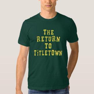 La vuelta a Titletown4 Remeras