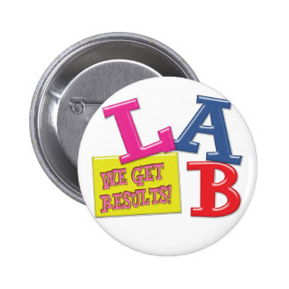 LAB MOTTO LABORATORY WE GET RESULTS! BUTTON