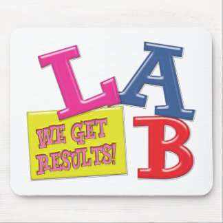 LAB MOTTO LABORATORY WE GET RESULTS! MOUSE PAD