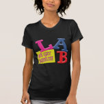 LAB MOTTO LABORATORY WE GET RESULTS! T-Shirt