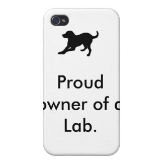 lab, Proud owner of a Lab. Case For iPhone 4
