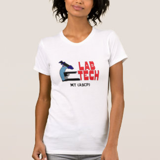 LAB TECH - CUSTOMISE  the  MT (ASCP) T-Shirt