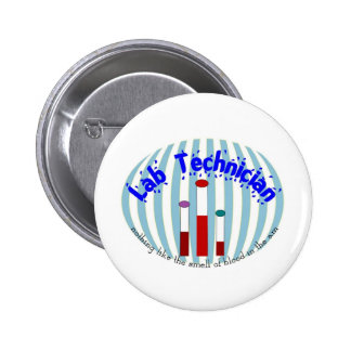 "Lab Tech  gifts""Love the Smell of Blood in the AM"" Pinback Button"