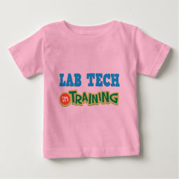 Lab Tech In Training (Future) Baby T-Shirt