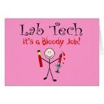 "Lab Tech ""It's a Bloody Job"" Greeting Card"