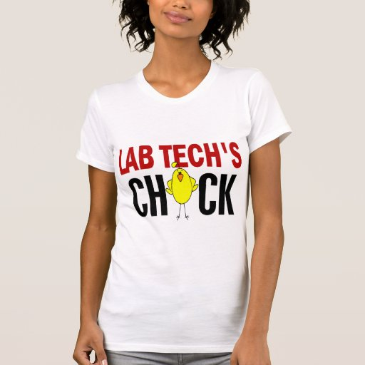 LAB TECH'S CHICK TEE SHIRTS