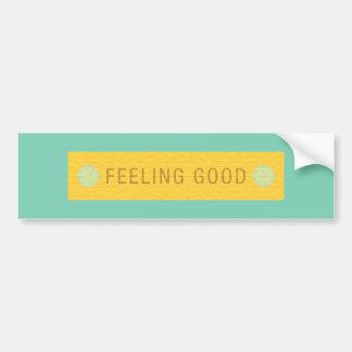 LABEL2 FEELING GOOD LAUGH HAPPY MOTTO SAYINGS ATTI BUMPER STICKER