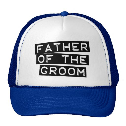 Label Father of the Groom Trucker Hat