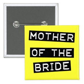 Label Mother of the Bride Pinback Buttons