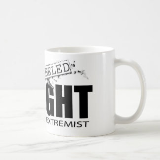 LABELED RIGHT WING EXTREMIST COFFEE MUG