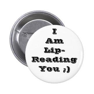 labio-lectura que usted abotona pin redondo 5 cm