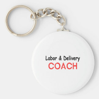 Labor and Delivery Coach Basic Round Button Keychain