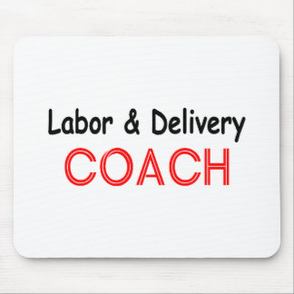 Labor and Delivery Coach Mouse Pad