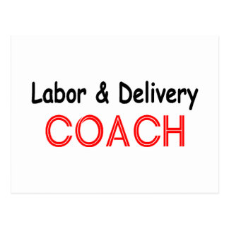 Labor and Delivery Coach Postcard