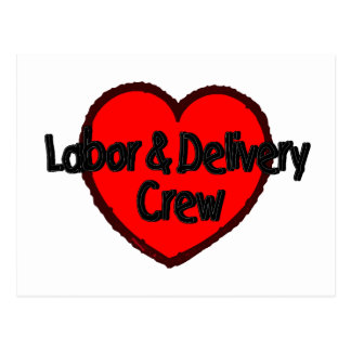 Labor and Delivery Crew (Heart) Postcard