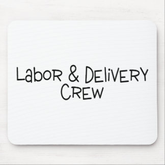 Labor and Delivery Crew Mouse Pad