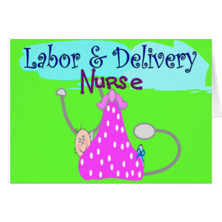 Labor and Delivery Nurse Gifts Card