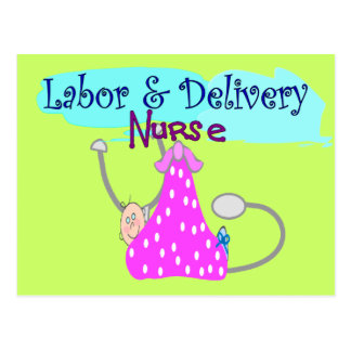 Labor and Delivery Nurse Gifts Postcard
